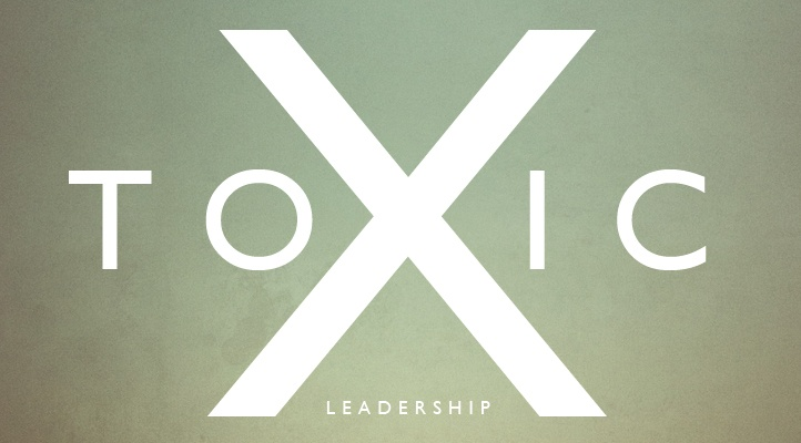 Toxic Leaders